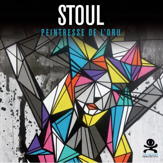 BOOK - STOUL - PEINTRESSE DE L'ORU