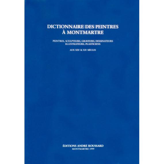Dictionnaire des Peintres à Montmartre