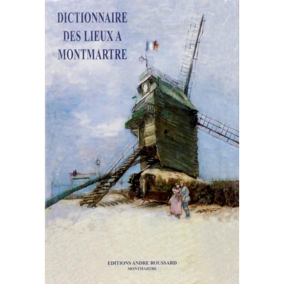 Dictionnaire des Lieux à Montmartre