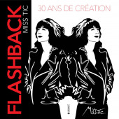 Book - Miss.Tic - Flashback 30 ans de création