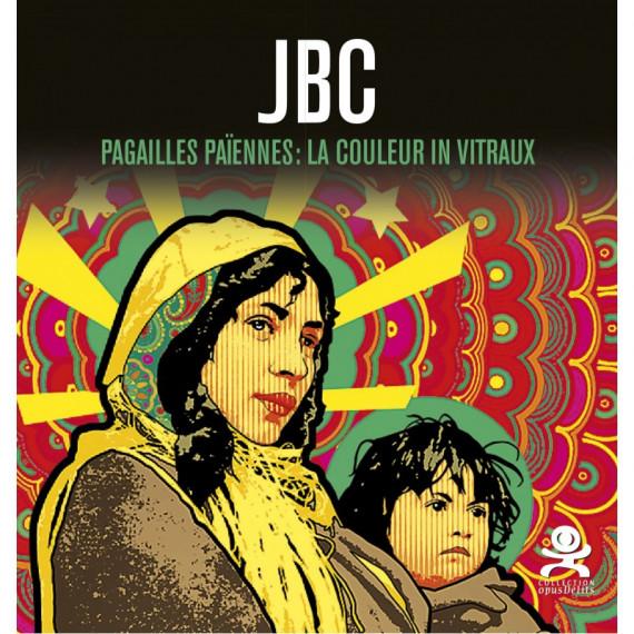 Livre - JBC - Pagailles Païennes : La couleur in vitraux