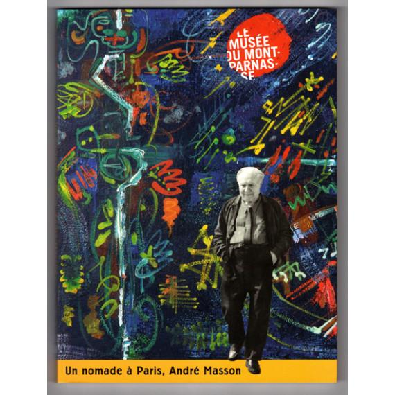 Book - André MASSON Un nomade a paris Musée du Montparnasse