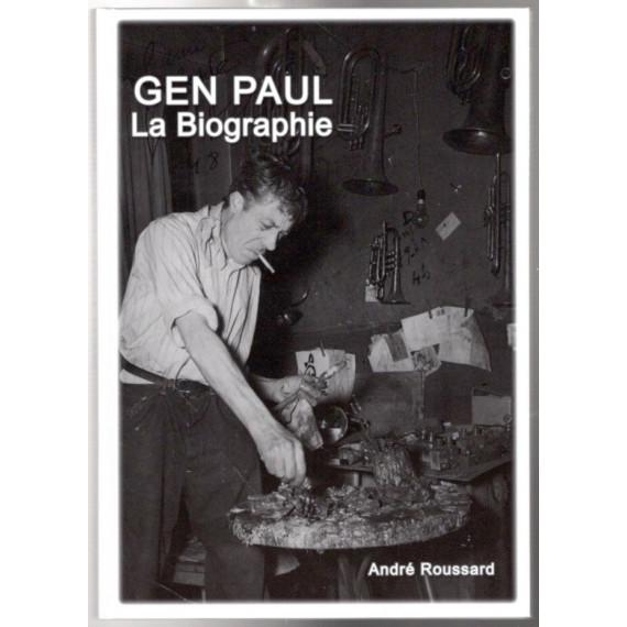 GEN PAUL La Biographie ( French )