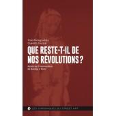 Que reste-t'il de nos révolutions ?